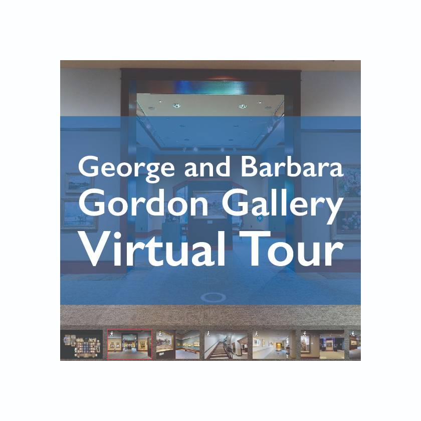 "Graphic that reads ""George and Barbara Gordon Gallery Virtual Tour"""